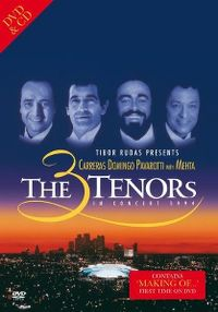 Cover Carreras / Domingo / Pavarotti with Mehta - The 3 Tenors In Concert 1994 [DVD]